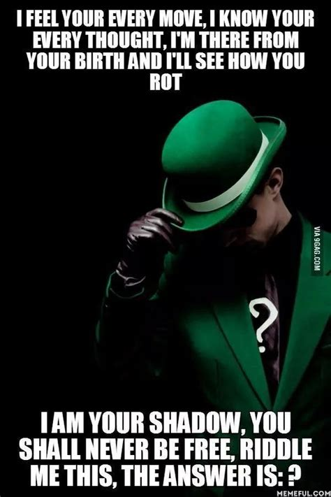 riddler badass quotes pinterest who am i the o jays