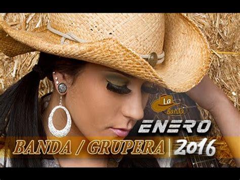 descargas de musica sanjuanera 2016 musica de banda nueva enero 2016 la banda mx youtube