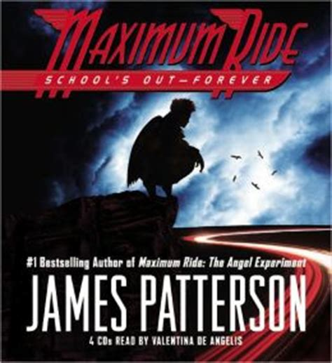 maximum ride series school s out forever maximum ride series 2 by