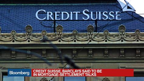 credit suisse one bank credit suisse barclays said to be in mortgage settlement