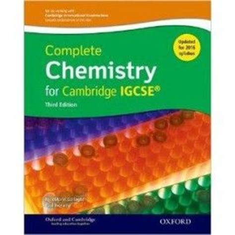 complete chemistry for cambridge 0198399146 the world s catalog of ideas