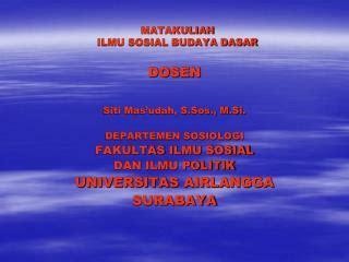 Ilmu Budaya Dasar By Habib Mustopo ppt matakuliah ilmu sosial budaya dasar powerpoint presentation id 5166777