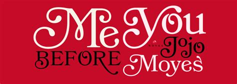 Résumé Me Before You Book Discussion Me Before You By Jojo Moyes That S Normal