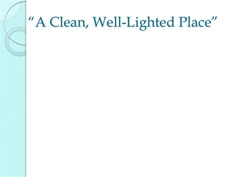 A Clean Well Lighted Place Summary by The American