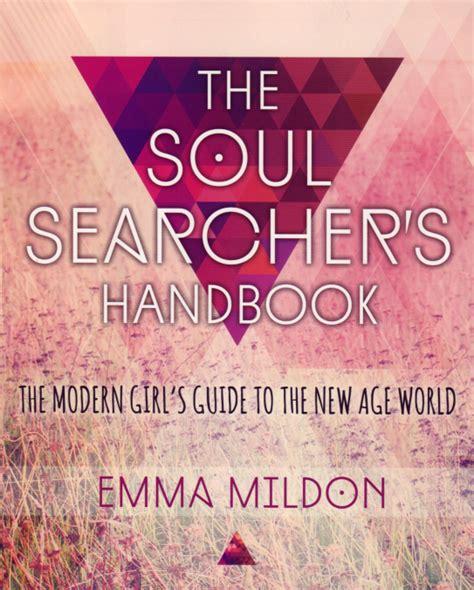 Pdf Soul Searchers Handbook Modern by The Soul Searcher S Handbook The Modern S Guide To