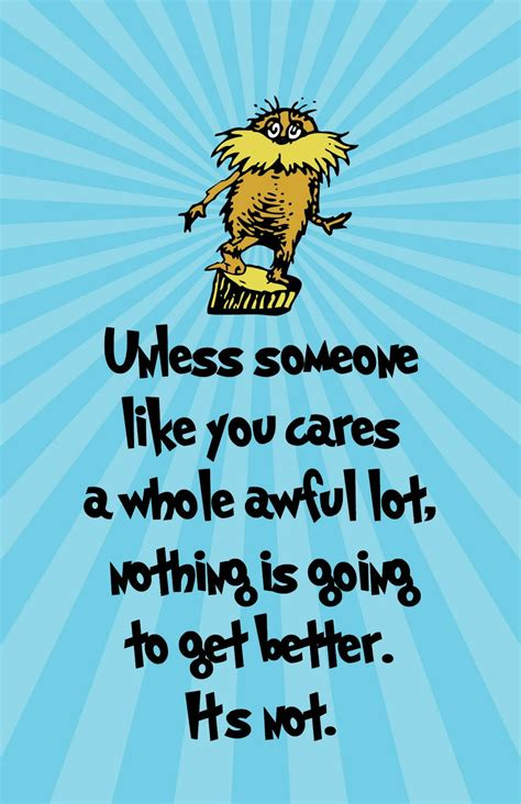 printable lorax quotes read across america change by doing
