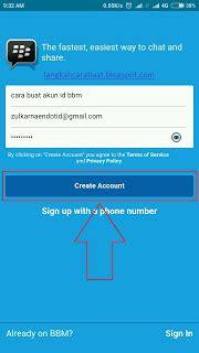 buat akun gmail baru bbm buat id blackberry cara buat akun bbm id baru di android