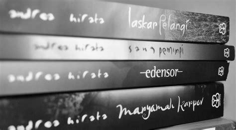 Buku Novel Baru Tetralogi Laskar Pelangi 4 Buku inspirasi novel tetralogi laskar pelangi