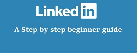 learning the beginner s step by step guide books how to use linkedin a beginner guide step by step