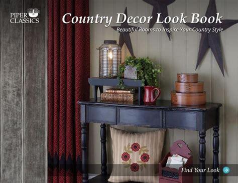 piper classics country furniture country home decor flipsnack piper classics look book by piper classics
