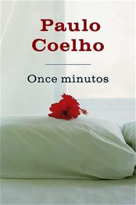 once minutos una novela edition leer once minutos paulo coelho leer libros