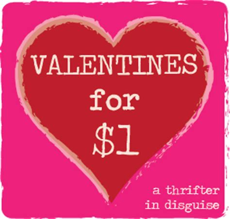 cheap ideas for valentines day a thrifter in disguise 1 s day gifts