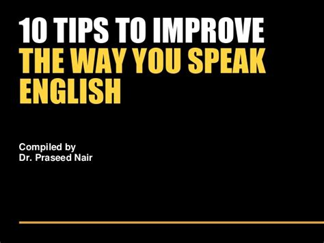 10 tips to improve the way you speak