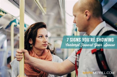 7 Signs Your Spouse Is by 7 Signs You Re Showing Contempt Toward Your Spouse