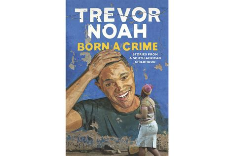 trevor noah a biography books the best books of 2016