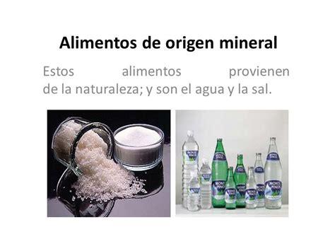 origen de los alimentos mineral los alimentos ppt descargar