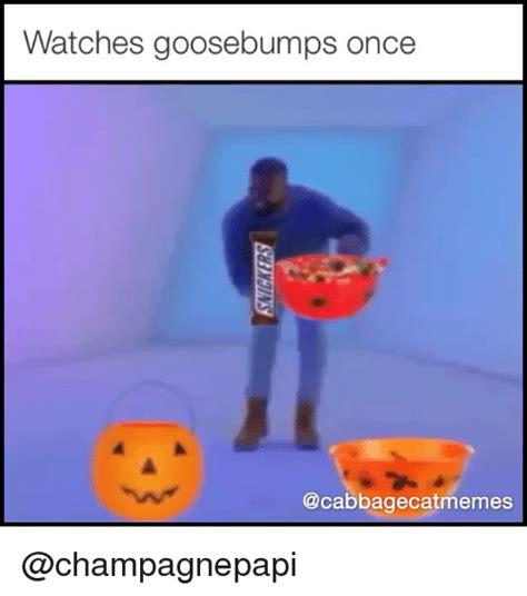 Goosebumps Meme - funny goosebumps memes of 2017 on sizzle momentous