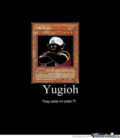 Popo Memes - yuguoh used mr popo as a card by smokoe meme center