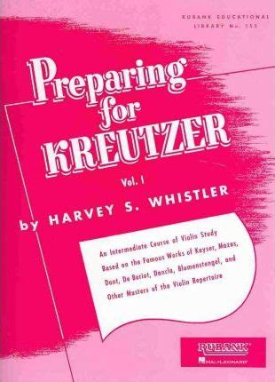 preparing a small of volume 3 books preparing for kreutzer vol i harvey s whistler