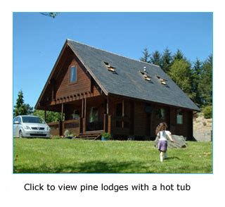 Pine Lodges With Tubs pine lodge for 6