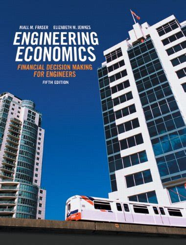 Economics Engineering 6 niall m fraser author profile news books and speaking