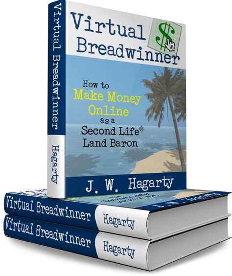 making money on second life 8 money making methods for virtual breadwinner how to make money online as a second