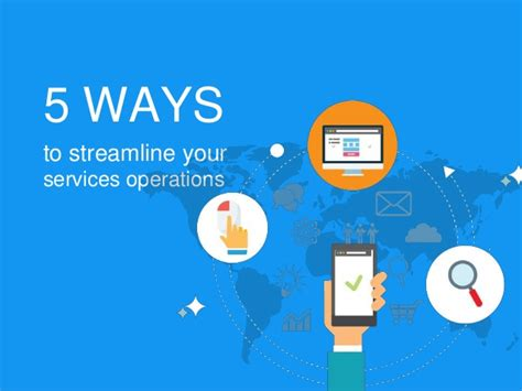 5 Ways To Prettify Your by 5 Ways To Streamline Your Services Operations
