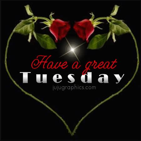 great tuesday  graphics quotes comments images   myspace facebook