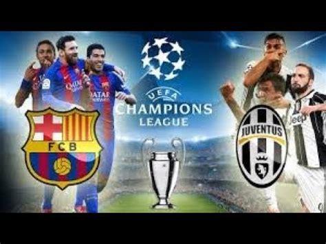 barcelona juventus live stream barcelona vs juventus live stream chions league 12 09