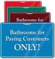 bathroom for customers only sign bathrooms for paying customers only showcase wall sign sku se 6182