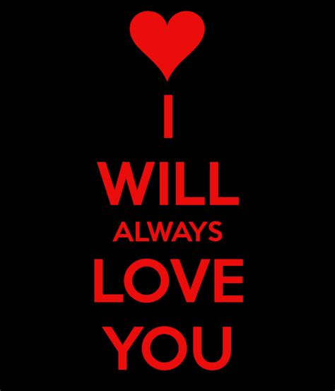 Always And Always Will i will always you quotes quotesgram