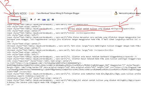 cara membuat na miring cara membuat tulisan miring di postingan blogger jagoan kode