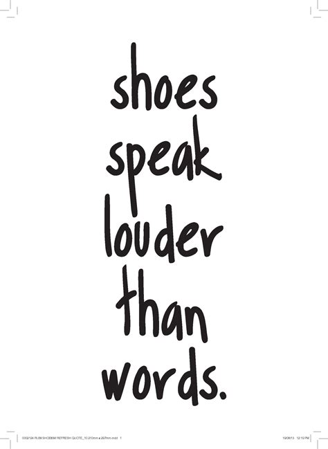 and shoes quotes shoe quotes search shoes to be judge by