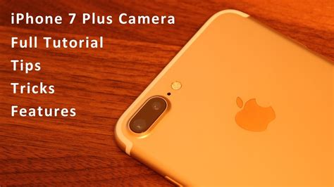 iphone 7 plus tricks features and tutorial