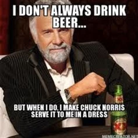 Quick Meme Generator Most Interesting Man - 1000 images about dos equis man quotes on pinterest i