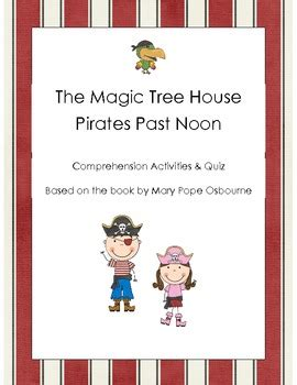 magic tree house printable quizzes the magic tree house pirates past noon comprehension quiz