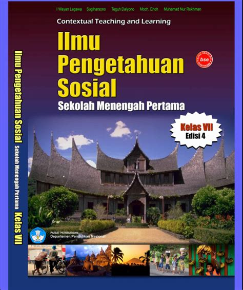 Ilmu Pengetahuan Sosial Kelas 2 Smp buku gratis ilmu pengetahuan sosial ips untuk smp kelas 7 edisi 4