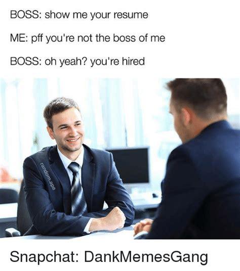 Resume Meme by Resume Memes Of 2016 On Sizzle Memes