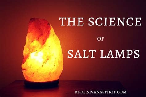 how do himalayan salt ls work the science of salt ls a well himalayan salt and health