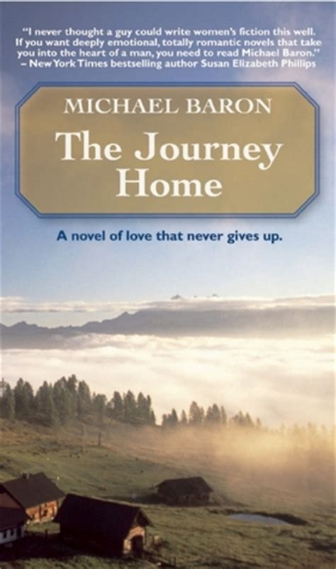 the journey home by michael baron reviews discussion