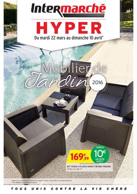 geant casino mobilier de jardin intermarch 233 mobilier de jardin 2016 cataloguespromo