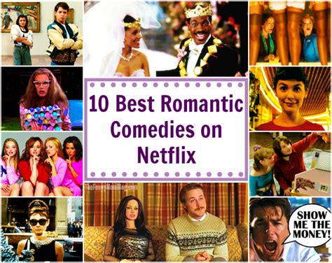 top 10 best comedies 10 best romantic comedies on netflix the funny mom blog