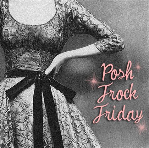 Posh Posts And Its Major by Scathingly Brilliant Posh Frock Friday