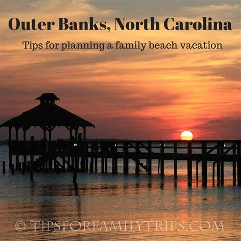 outer banks nc tips for planning an outer banks vacation tips for