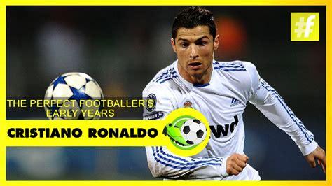 cristiano ronaldo biography early life cristiano ronaldo early life football heroes youtube