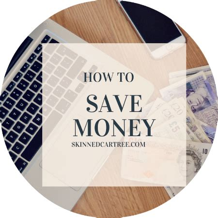 Best Blogs To Help You Save Money by 10 Tips To Help You Save Money Skinnedcartree Bloglovin