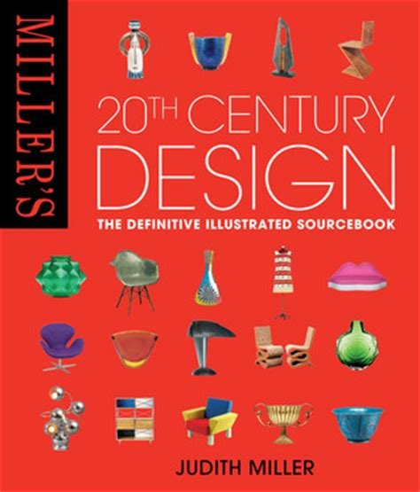 design of the 20th miller s 20th century design by judith h miller reviews discussion bookclubs lists