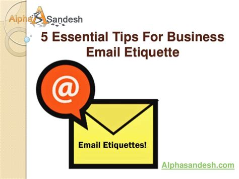 email etiquette layout 5 essential tips for business email etiquette ppt