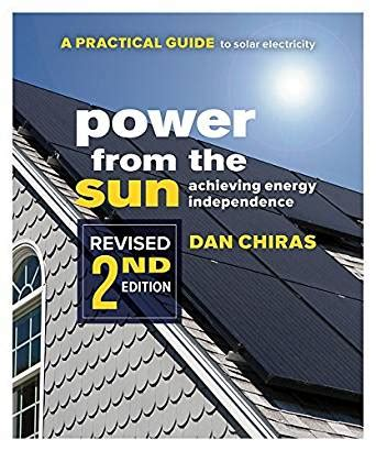 Amazon Com Power From The Sun A Practical Guide To Solar