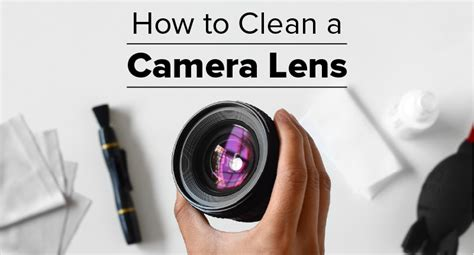 how to clean in how to clean a camera lens in 4 easy steps borrowlenses blog